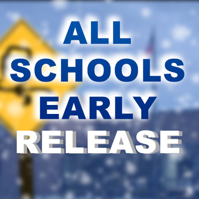 All Schools Early Dismissal