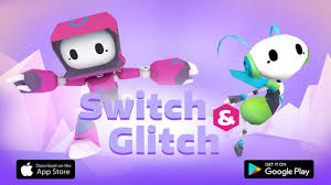 switch and glitch